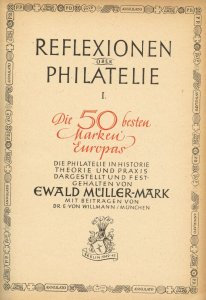 Mueller Mark Reflexions on Philately (in German), the 50 best European stamps