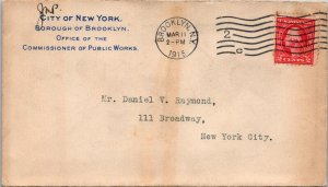 Dept of Public Works Brooklyn NY > NYC 1915 stamped cover