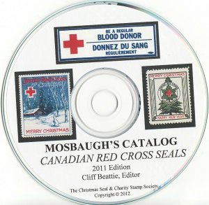 Mosbaugh's Catalog, Canadian Red Cross Charity Seals, 2011 ed. CD