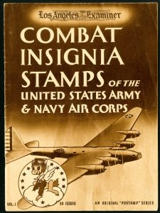 Combat Insignia Stamps of the US Army & Navy Air Corps Vol. 1