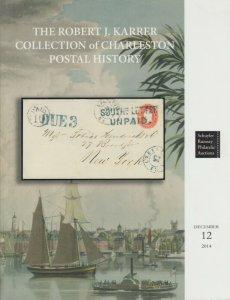 Robert J. Karrer Collection of Charleston Postal History, Schuyler Rumsey Catal