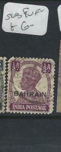 BAHRAIN  (PP2403B)  ON INDIA   KGVI  1/2A    SG 39     VFU