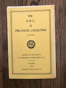 THE A.B.C. of PRECANCEL COLLECTING Sixth Edition
