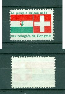 Switzerland. Hungary. Poster Stamp 1956. Help/Support The Hungarian Refugees