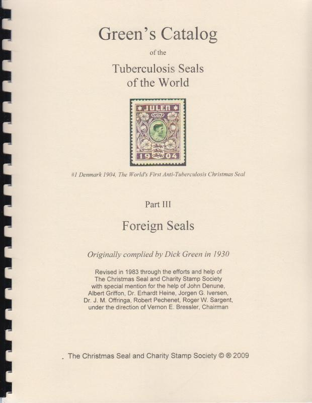 Green's Catalog of Tuberculosis Seals of the World Part III: Foreign Seals