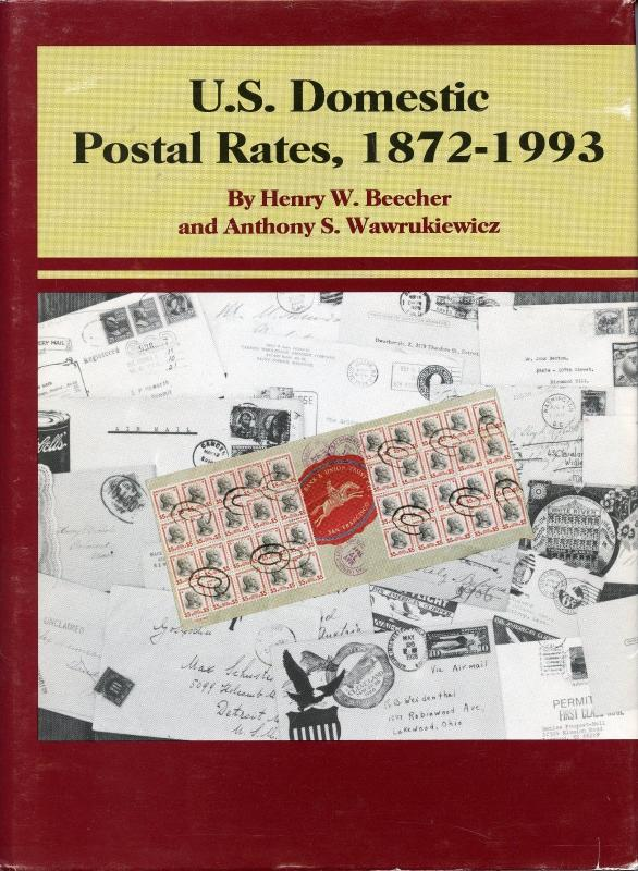U.S. Domestic Postal Rates, 1872-1993 by Beecher and Wawrukiewicz