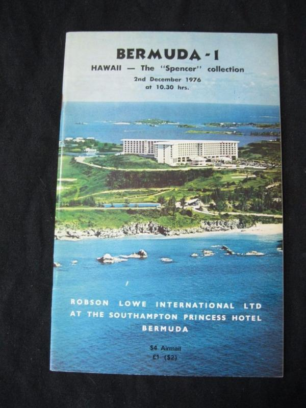 ROBSON LOWE AUCTION CATALOGUE 1976 BERMUDA 1 HAWAII 'SPENCER' COLLECTION