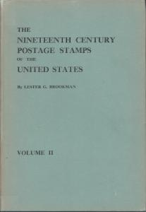 The 19th Century Postage Stamps of the United States, Vol 2, by Brookman