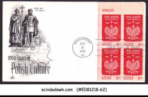 USA UNITED STATES - 1966 1000 YEARS OF POLISH CULTURE - BLK OF 4 - FDC