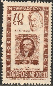 MEXICO 826 10¢ Cent Intl Phil Exhib FDR & Mexico #1 UNUSED, NG. VF.
