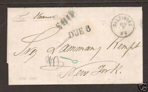 Puerto Rico 1862 Stampless Ship SFL to NY, SHIP & Due 6 handstamps