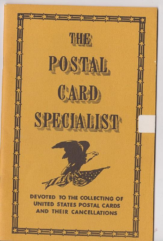 The Postal Card Specialist Voume 6 No. 1 - Jan-Feb 1977