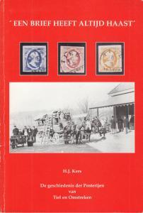 Een Brief Heeft Altijd Haast, by H.J. Kers. Used