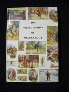 THE POSTAL HISTORY OF MALAYA VOLUME I by EDWARD B PROUD