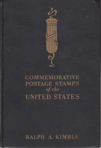 Commemorative Postage Stamps of the United States, by Ralph A. Kimble, HB, used.