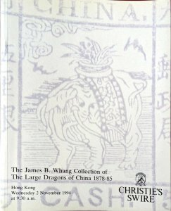 Auction Catalogue James B Whang LARGE DRAGONS OF CHINA 1878-85 Stamps & Covers