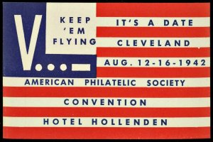 1942 APS Cleveland Convention WWII KEEP EM FLYING Cinderella Stamp MNH