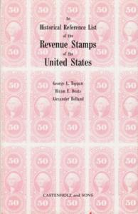Historical Reference List of Revenue Stamps of the U.S.