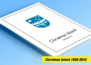 COLOR PRINTED CHRISTMAS ISLAND 1958-2010 STAMP ALBUM PAGES (94 illustr. pages)