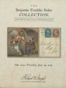 The Benjamin Franklin Bailar Collection, R.A. Siegel, Sale 1105, June 25, 2015