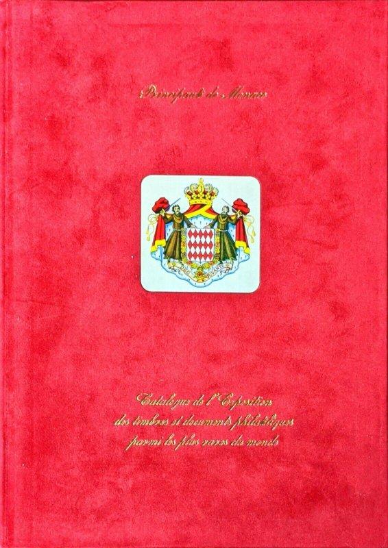Déc. 2011 Club de Monte Carlo Exposition des 100 TIMBRES ET DOCUMENTS PLUS RARES