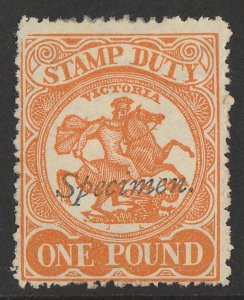 VICTORIA : 1884 Arms Stamp Duty £1 orange typo, perf 12½, Specimen.