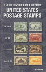 A Guide to Grading and Expertizing US Postage Stamps, PSE Booklet, used.