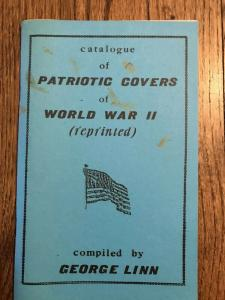 CATALOGUE of PATRIOTIC COVERS Of WW2 by George Linn