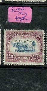 MALAYA KEDAH   (PP2204B)  MBE 25C SG 50    MOG