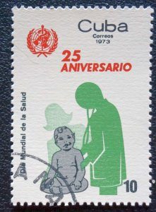 CUBA Sc# 1787  WORLD HEALTH DAY  1973  Used / cancelled