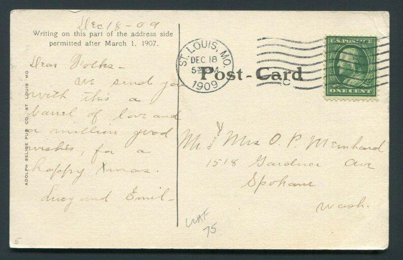 1909 Christmas Postcard - St. Louis, Missouri to Spokane, Washington