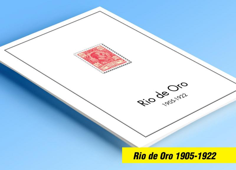 COLOR PRINTED RIO DE ORO 1905-1922 STAMP ALBUM PAGES (7 illustrated pages)