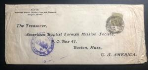 1916 Rangoon Burma India Missionary Cover To Baptist  Mission Boston MA USA C