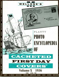 Mellone Planty Photo Encyclopedia First Day Covers 1936 Volume X Bound