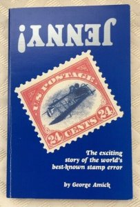 US: JENNY Story of World's Best-known Stamp Error: 1986 Softcover, Amick