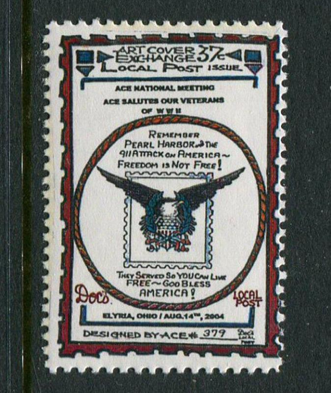 Doc's Local Post Salutes Veterans (Remember Pearl Harbor) 1 1/8 x 1 5/8 MNH