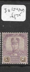 MALAYA  JOHORE    (P1005B)  2C  SG 104   MOG