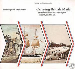 Carrying British Mails, by Jean Farrugia, SB, New