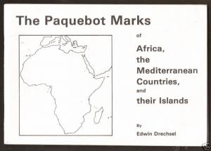 The Paquebot Marks of Africa, the Mediterranean Countries, and Their Islands