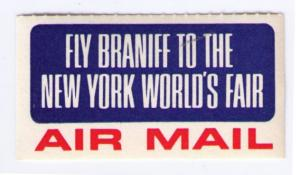 US BRANIFF AIRLINES SCARCE 1964 FLY TO NEW YORK WORLD'S FAIR LABEL CINDERELLA