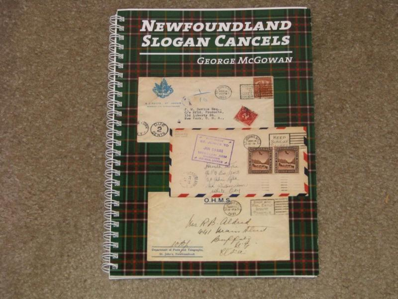 NEWFOUNDLAND SLOGAN CANCELS, Spiral Bound book, by George McGowan, 1st Edition