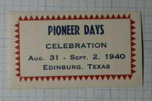 Pioneer Days Celebration 1940 Edinburg TX Compnay Brand Ad Poster Stamp