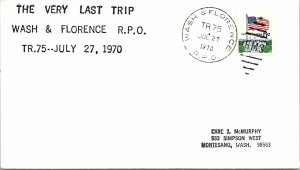 1970 Wash & Florence R.P.O. Railway Post Office + Last Trip Cachet #126