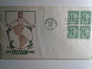 SCOTT # 908 FIRST DAY OF ISSUE BLOCK OF 4 FOUR FREEDOMS NICE CACHE !!