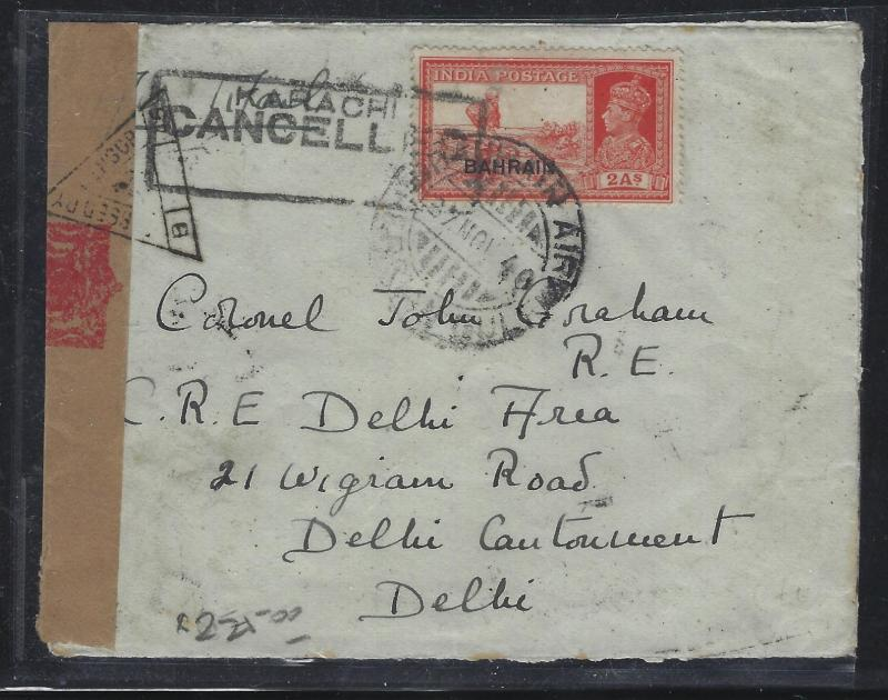 BAHRAIN (P0102BB)  ON INDIA KGVI  2A CENSORED A/M TO DELHI CANTONMENT, INDIA