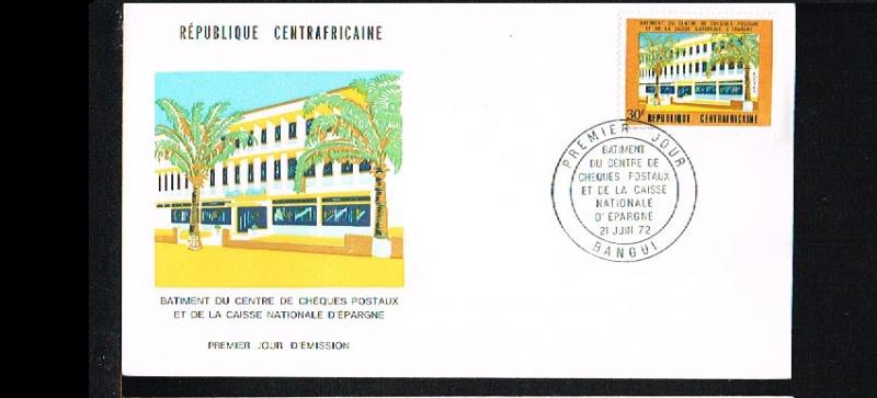 1972 - Central Africa FDC/Cover - Architecture - Buildings - National Giroban...