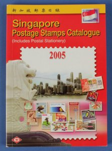 CATALOGUES & LITERATURE Singapore: Stamp Catalogue inc postal stationery. 2005.