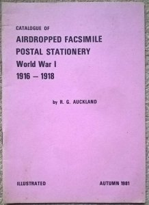 Catalogue AIRDROPPED FACSIMILE POSTAL STATIONERY WW1 1916-18 Psywar Propaganda