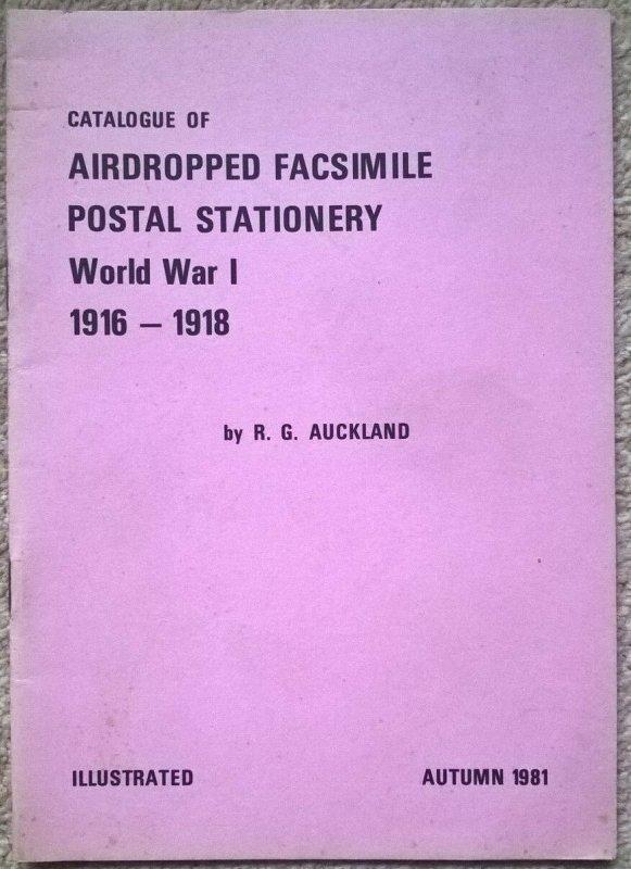 Catalogue AIRDROPPED FACSIMILE POSTAL STATIONERY WW1 1916-18 Psywar Propaganda