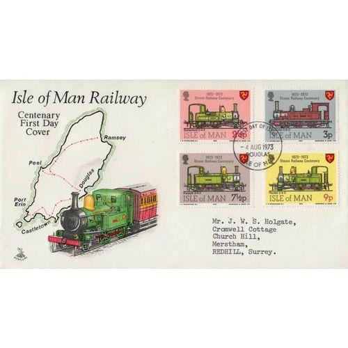 First Day Cover 4th August 1973 Isle of Man Railway Centenary